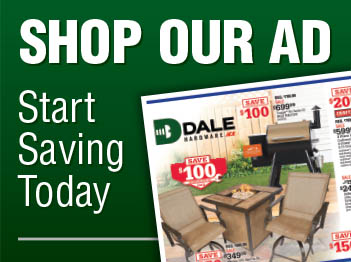 Dale Hardware Ad - Save now through July 9th
